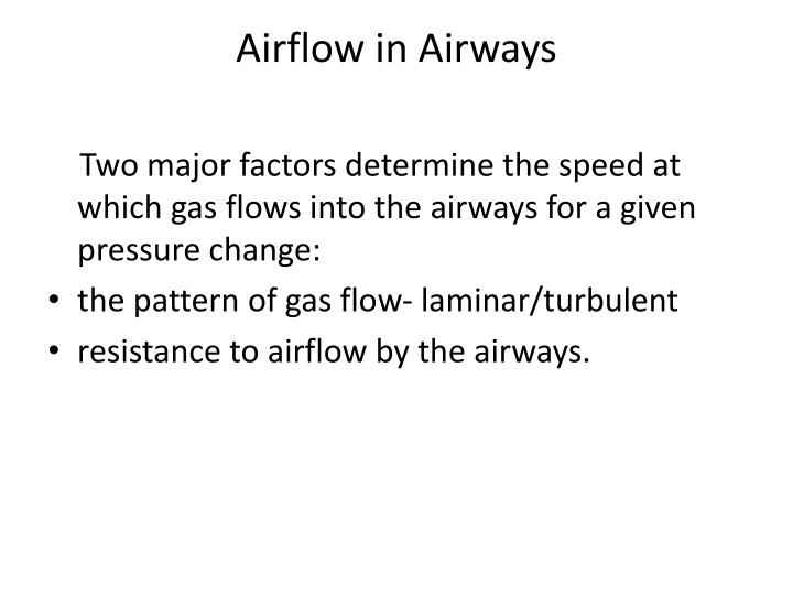 Airflow in Airways