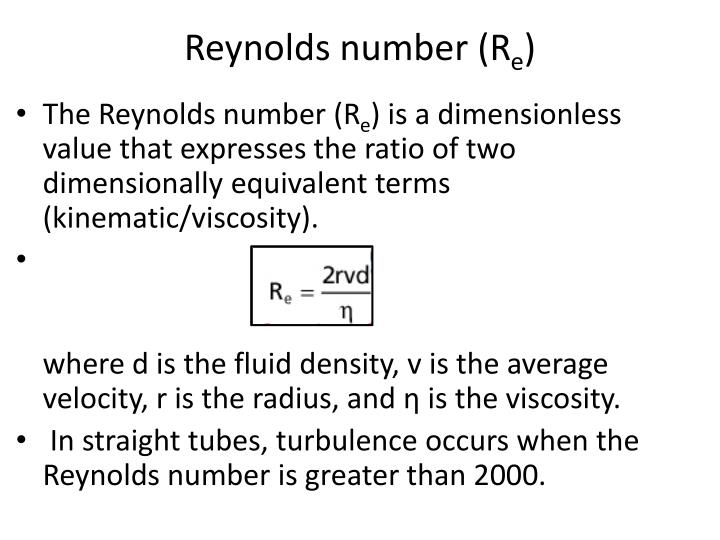 Reynolds number (R