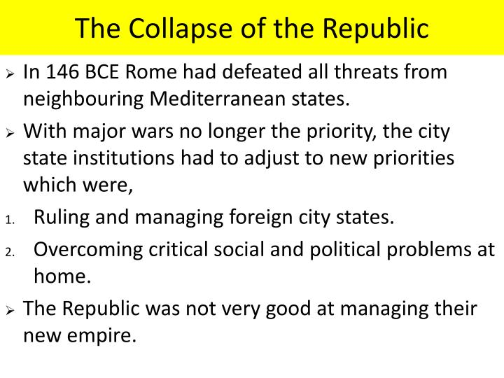 The collapse of the republic