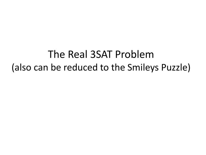 The Real 3SAT Problem