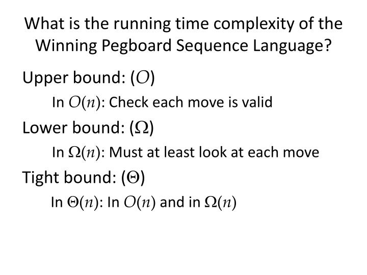 What is the running time complexity of the Winning Pegboard Sequence Language?