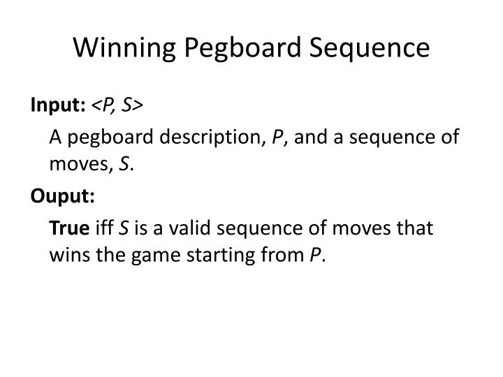 Winning Pegboard Sequence
