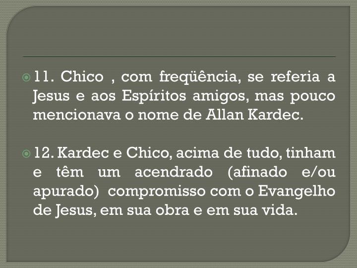 11. Chico