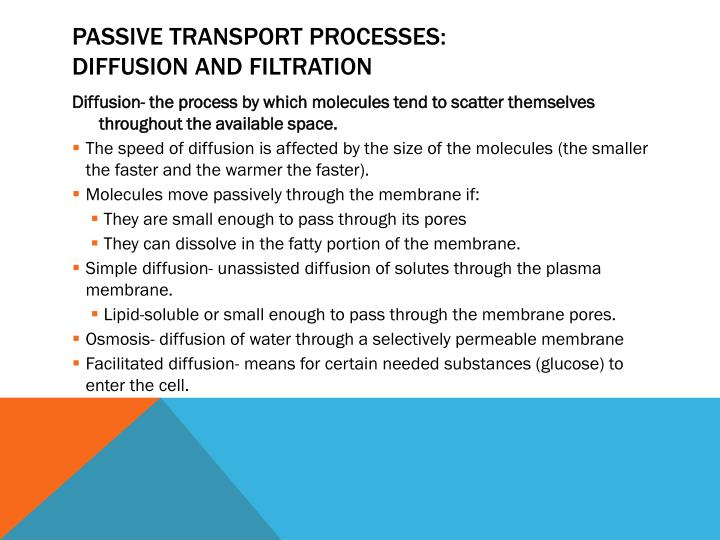 Passive Transport Processes: