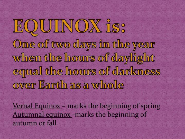 EQUINOX is: