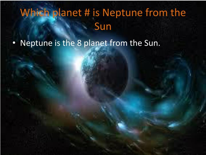 Which planet is neptune from the sun