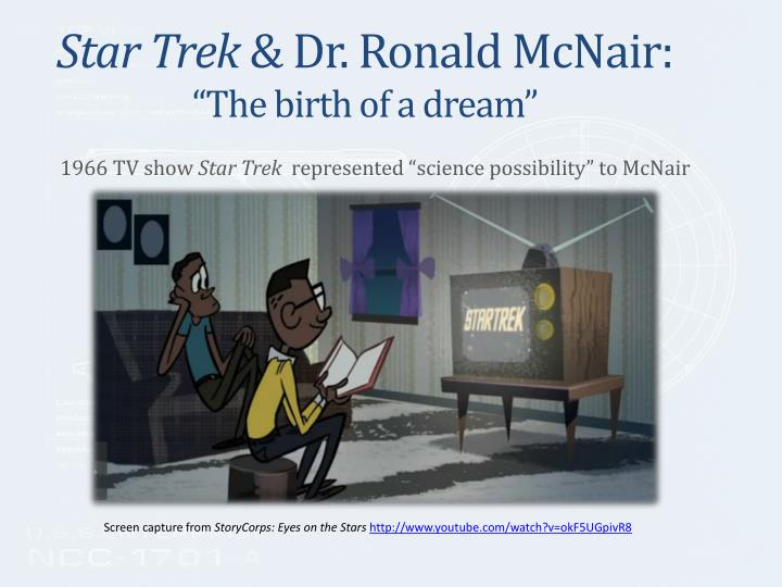 Star trek dr ronald mcnair the birth of a dream