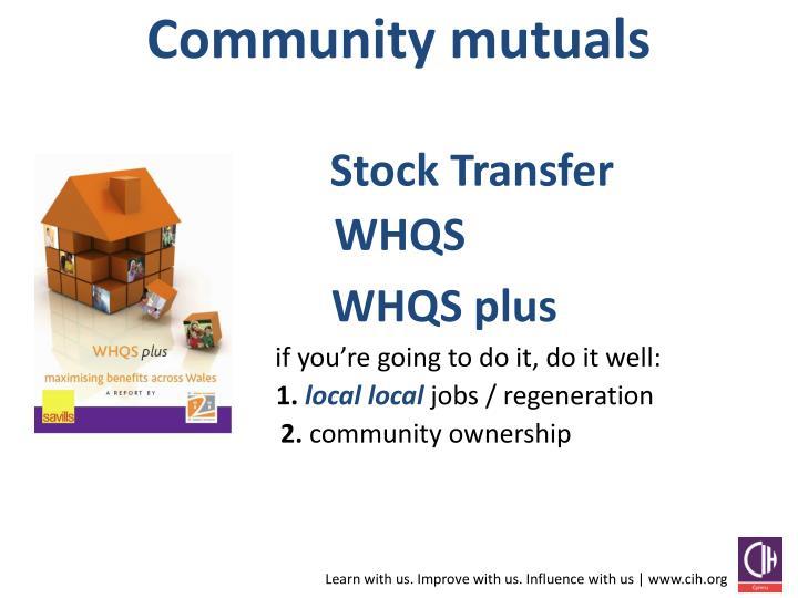 Community mutuals