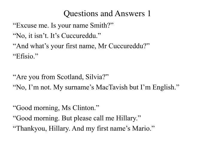 Questions and Answers 1