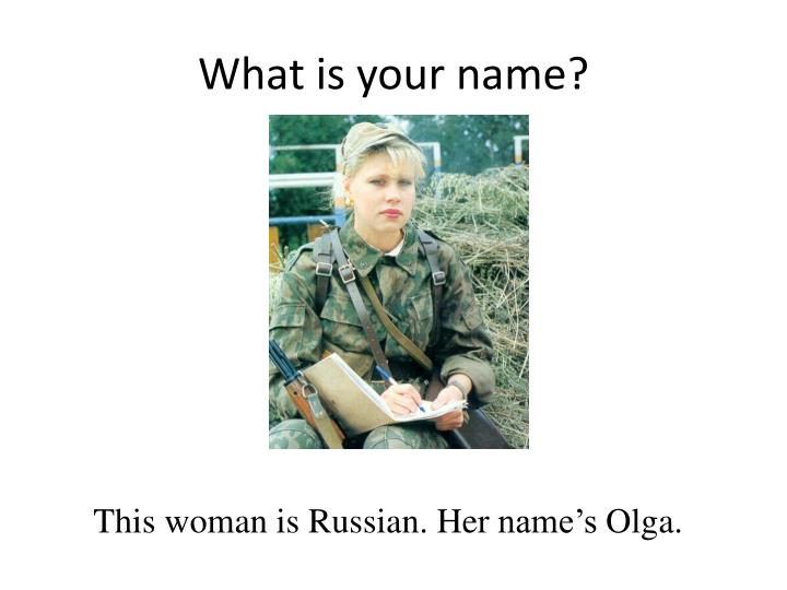 What is your name1