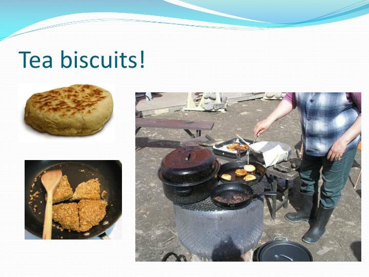 Tea biscuits!