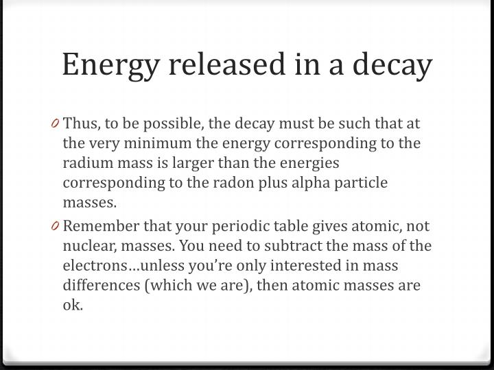 Energy released in a decay