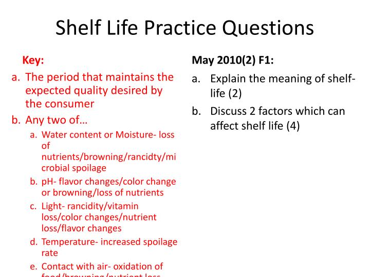 Shelf life practice questions2