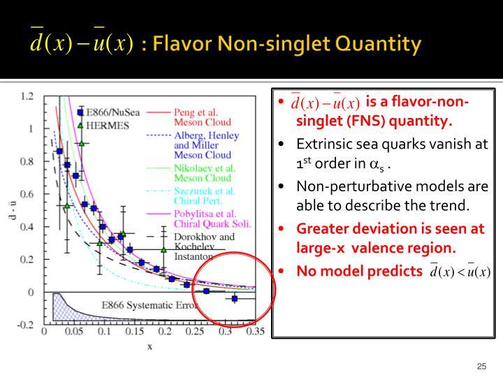 : Flavor Non-singlet Quantity