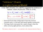 intrinsic charm in light cone 5q model