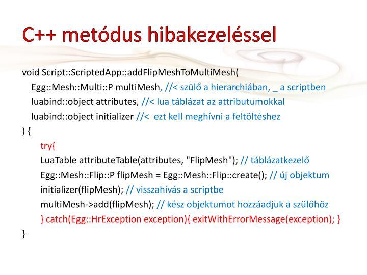 C++ metódus hibakezeléssel