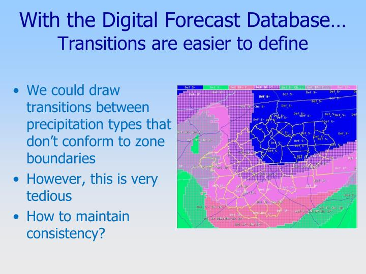 With the Digital Forecast Database…