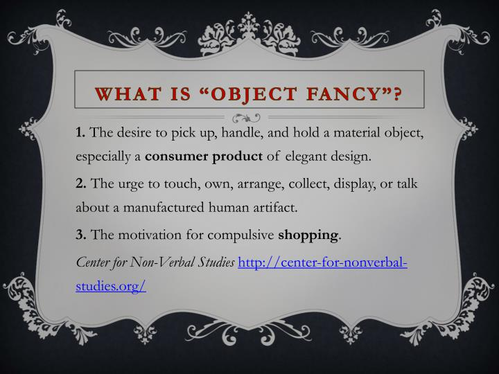 "What is ""object fancy""?"