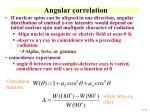 angular correlation