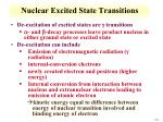 nuclear e xcited state transitions