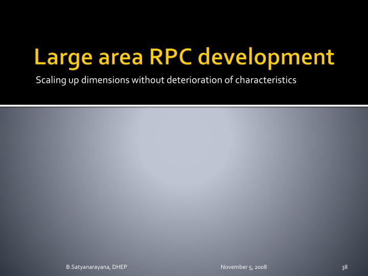 Large area RPC development