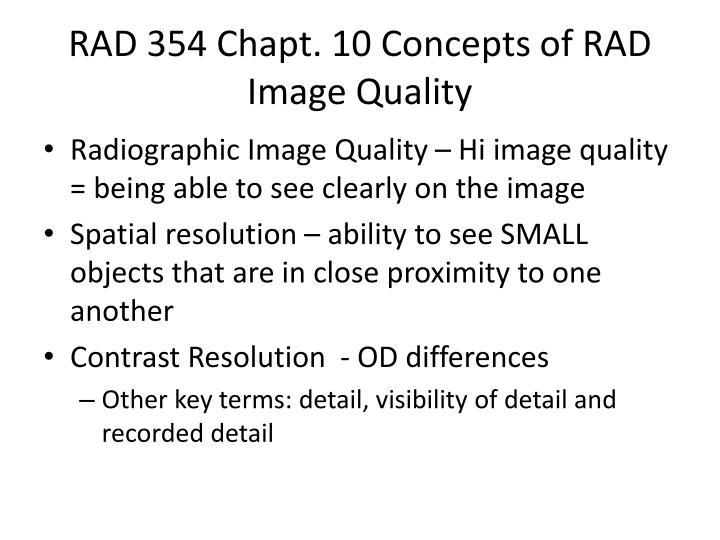 Rad 354 chapt 10 concepts of rad image quality