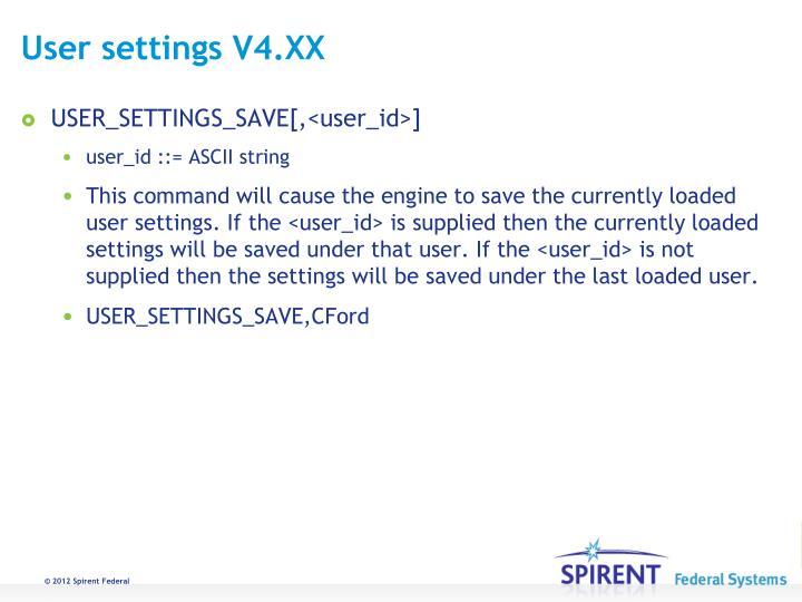 User settings V4.XX