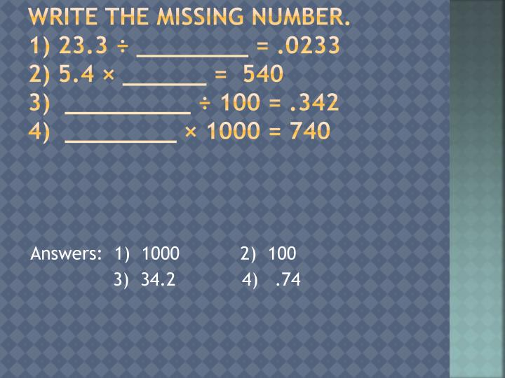 Write the missing number.