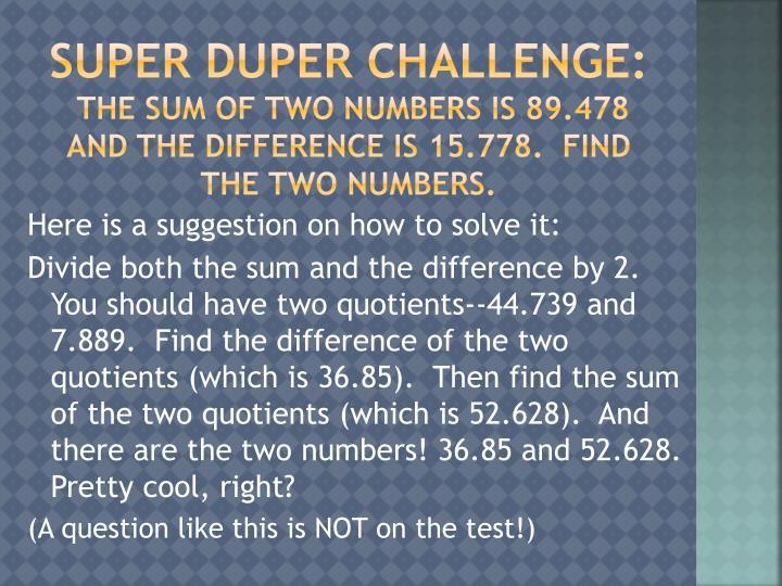 Super Duper Challenge: