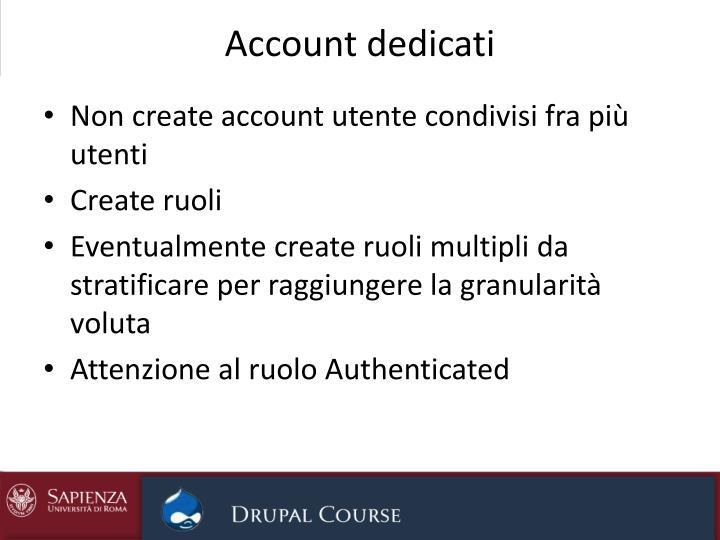 Account dedicati
