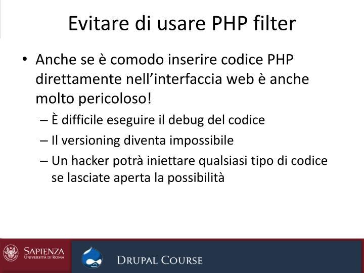 Evitare di usare PHP filter