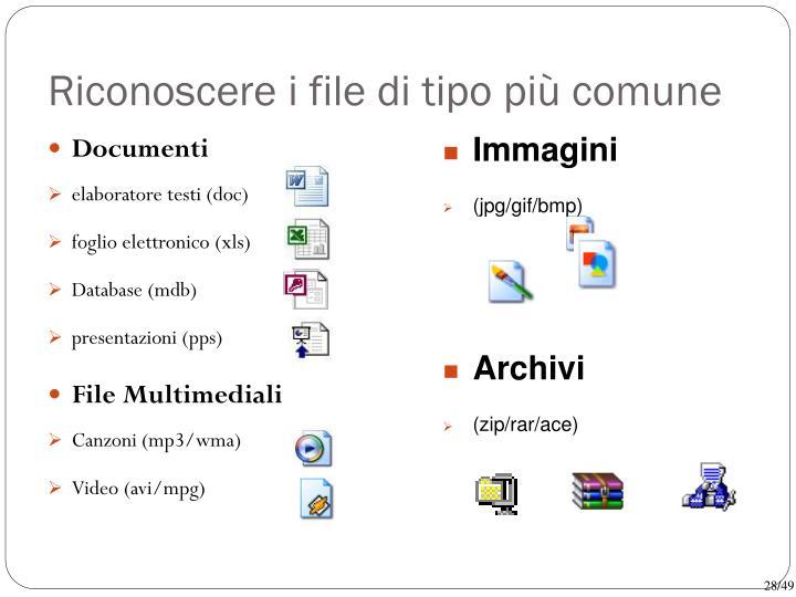 Riconoscere i file di tipo più comune