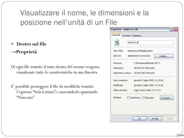Visualizzare il nome, le dimensioni e la posizione nell'unità di un File