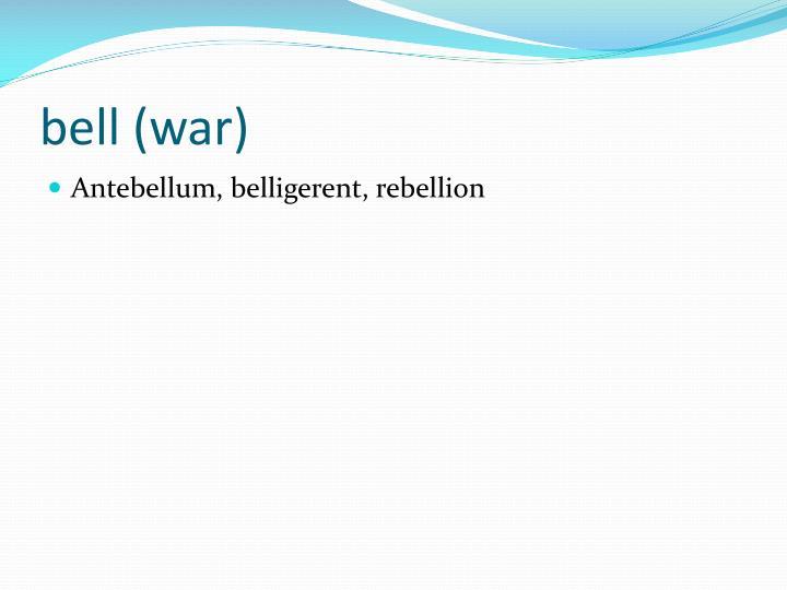 bell (war)