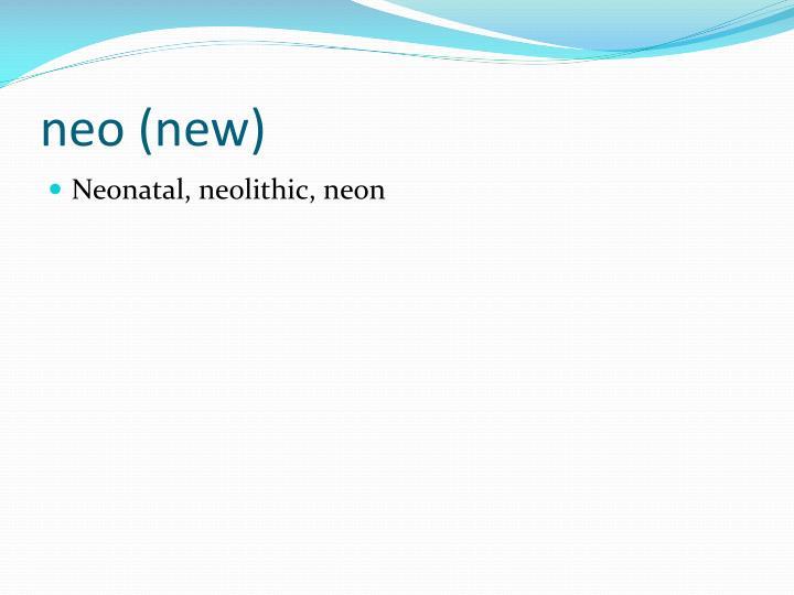 neo (new)