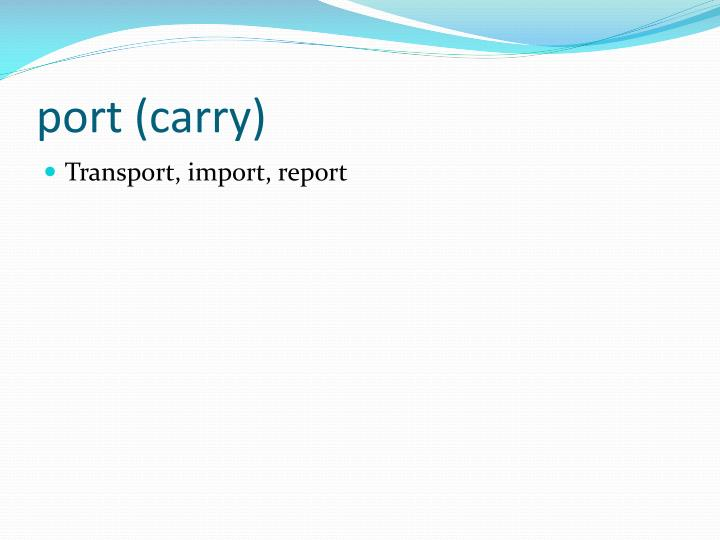 port (carry)