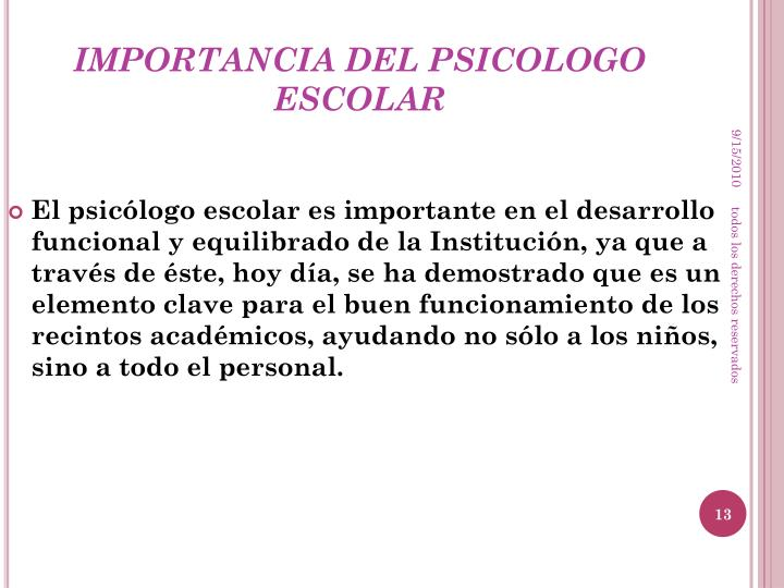 IMPORTANCIA DEL PSICOLOGO ESCOLAR