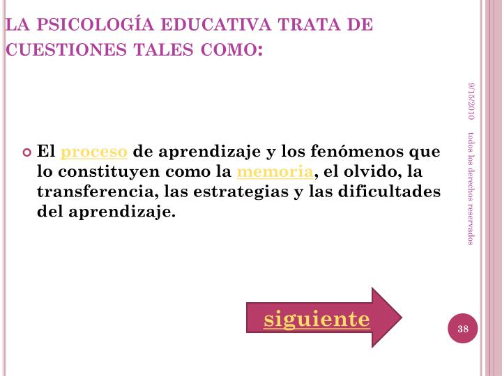 la psicología educativa trata de cuestiones tales como: