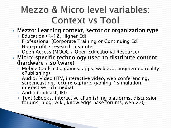 Mezzo & Micro level variables: Context