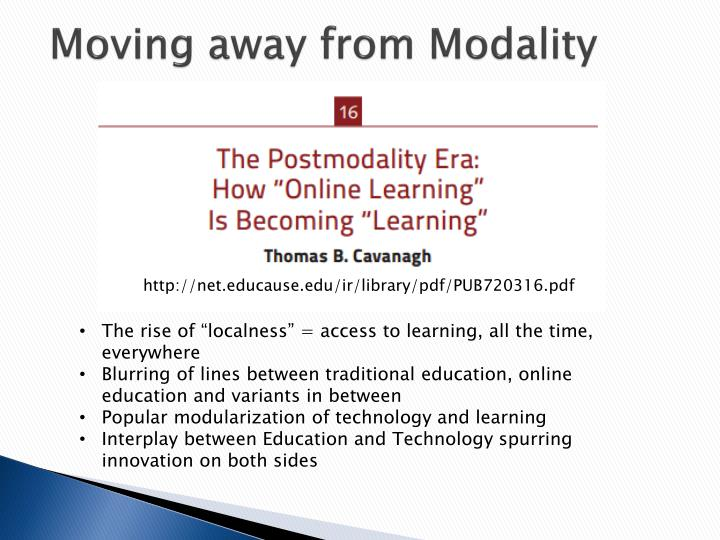 Moving away from Modality
