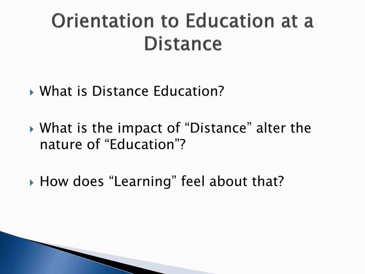 Orientation to Education at a Distance