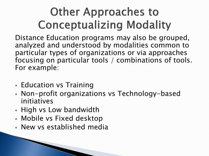 Other Approaches to Conceptualizing Modality