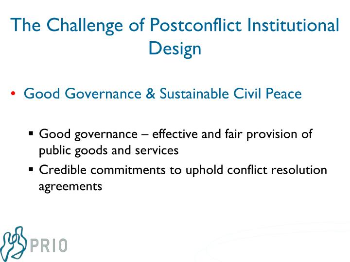 The challenge of postconflict institutional design