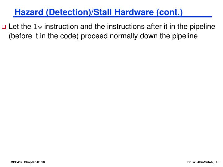 Hazard (Detection)/Stall