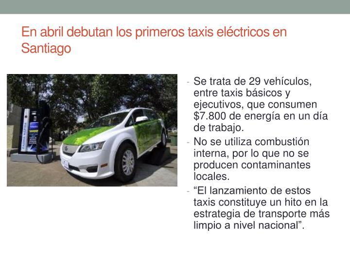 En abril debutan los primeros taxis eléctricos en Santiago