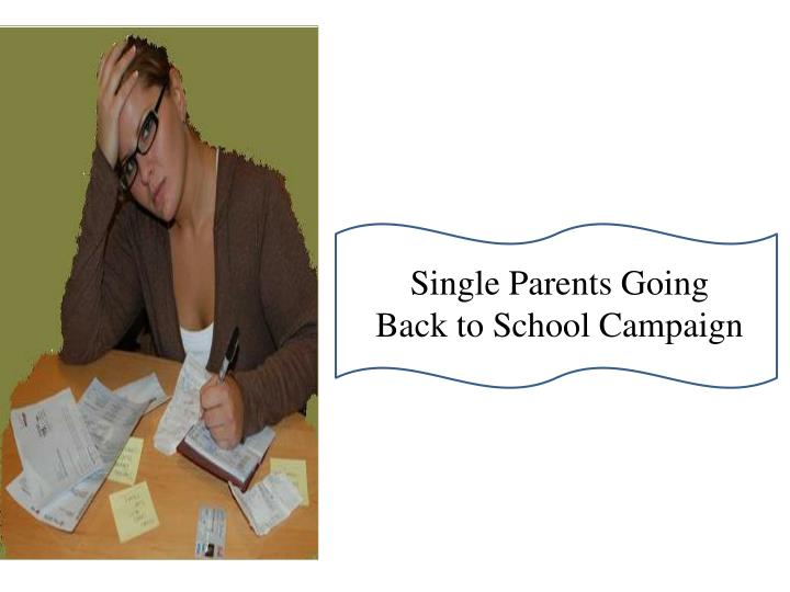 Single Parents Going Back to School Campaign