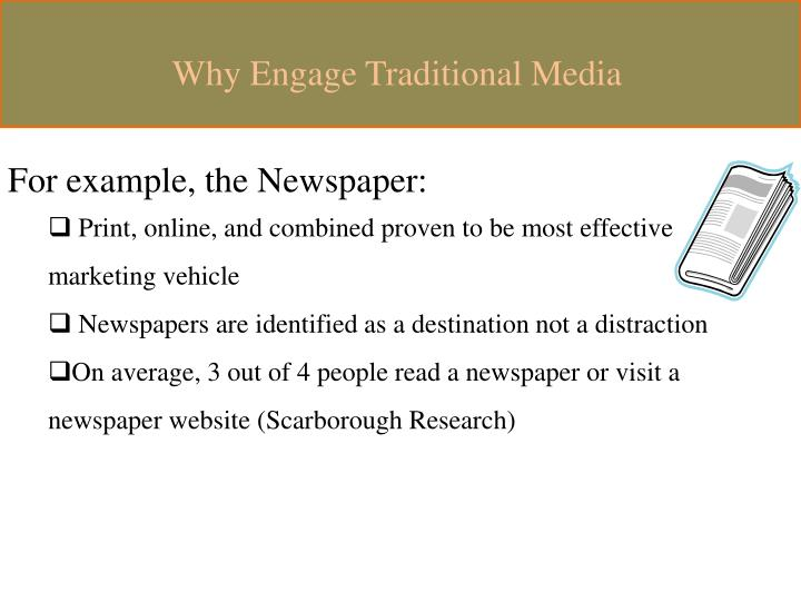 Why Engage Traditional Media