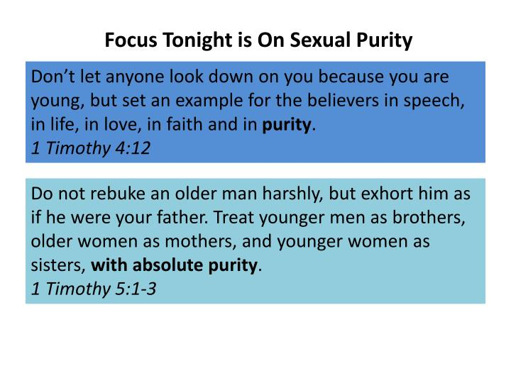 Focus Tonight is On Sexual Purity