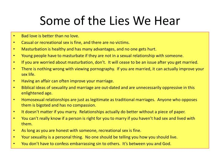Some of the Lies We Hear