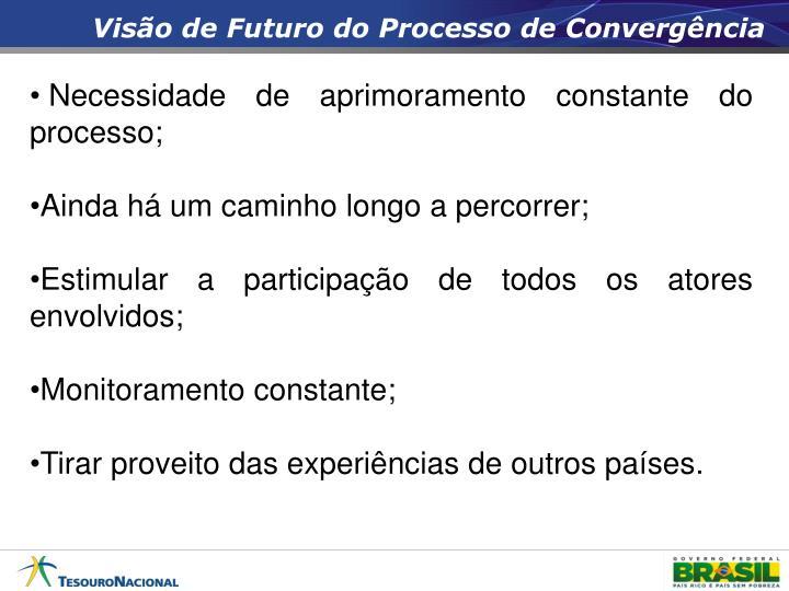 Visão de Futuro do Processo de Convergência